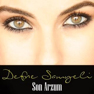 Defne-Samyeli-Son-Arzum